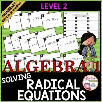 Solving Radical Equations Task Cards LEVEL 2