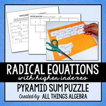 Radical Equations (with higher indexes) Pyramid Sum Puzzle