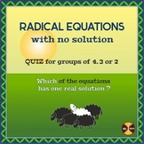 Radical Equations with No Solution - Group Activity