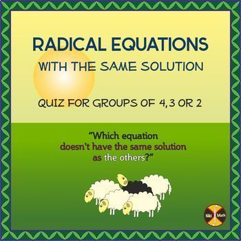 Radical Equations (Which ONE doesn't have the same solution as the others?)