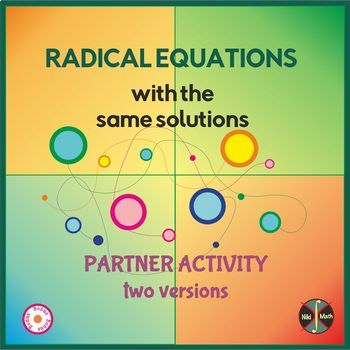 Radical Equations with the Same Solutions - Partner Activity (full solutions)