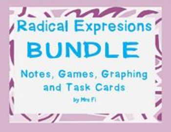 Radical Expressions - BUNDLE - Notes, Game, Task Cards and