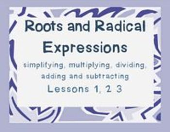 Radicals Lesson 1 2 3 Simplifying and Operations (notes)