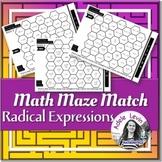 Radical Expressions (MATH MAZE MATCH)