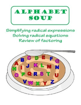 Radical Expressions and Equations Alphabet Soup