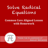 Solve Radical Equations (Lesson Plan with Homework)