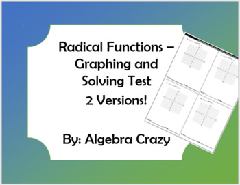 Radical Functions - Graphing and Solving Test