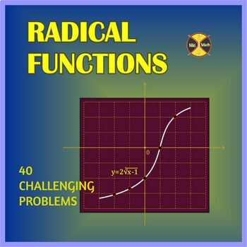 Radical Functions - Practice (40 various and challenging problems)