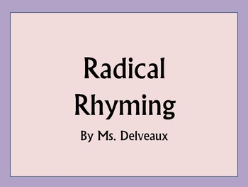 Radical Rhyming