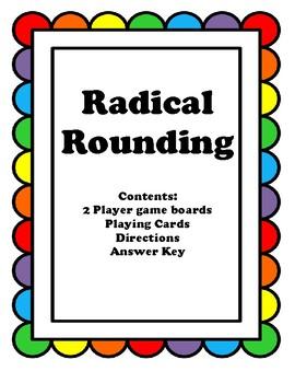Radical Rounding