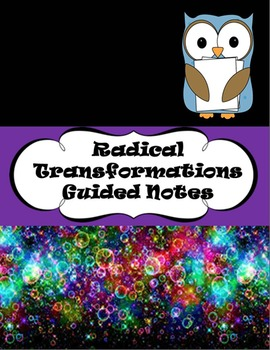 Radical Transformations Guided Notes
