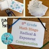 8th Grade Math Radical and Exponent Computation Review Bingo
