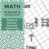 Radical and Rational-Exponent Expressions - Playlist and Teaching Notes