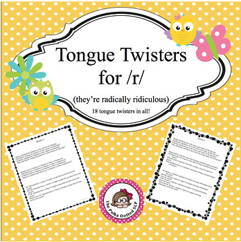 Tongue Twisters for /R/ - An Articulation Carryover Activity