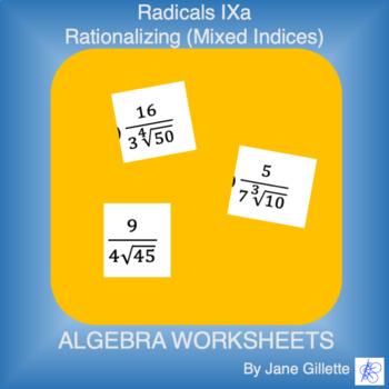 Radicals Ixa - Rationalizing (Mixed Indices)