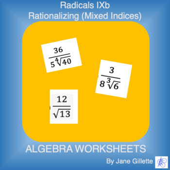 Radicals Ixb - Rationalizing (Mixed Indices)