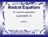 Radicals Lesson 5 Solving Radical Equations (notes)