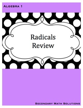 Radicals Review (with Quadratic Formula)