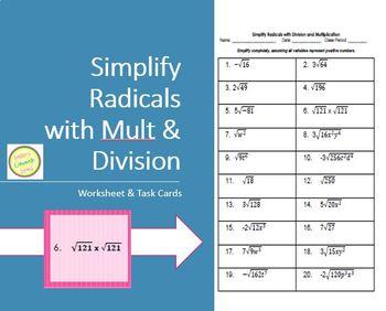 Radicals - Simplifying Radicals with Mult. & Div. Worksheets/Assessment/Task Crd