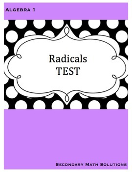 Radicals Test (with Quadratic Formula)
