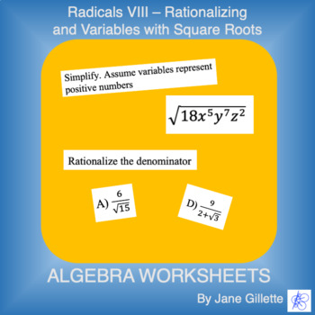 Radicals VIII - Square Roots/Rationalizing/Variables