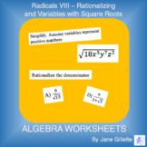 Radicals VIII - Rationalizing and Variables with Square Roots