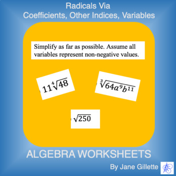 Radicals VIa: Coefficients, Other Indices, Variables