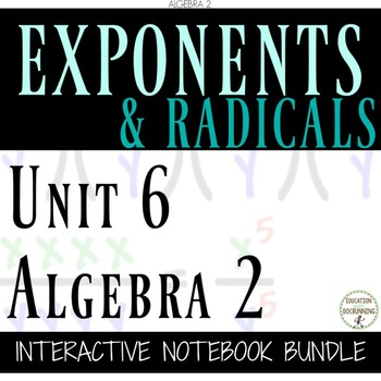 Radicals and Exponents Foldables Only for Algebra 2 Unit 6