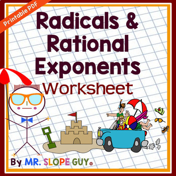 Rational Exponents And Radicals Worksheet By Mr Slope Guy Tpt