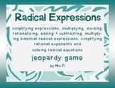 Radical Expressions - jeopardy style review game
