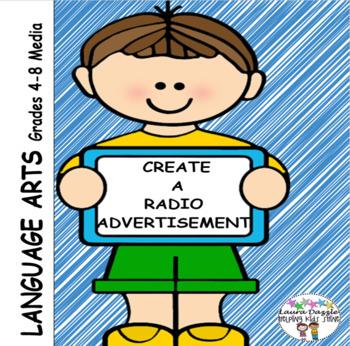 Radio Advertisement Media Assignment Grades 4-8
