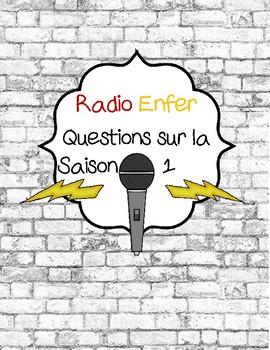 Radio Enfer Questions sur la Saison 1