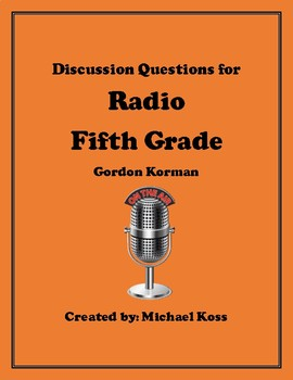Radio Fifth Grade Discussion Questions