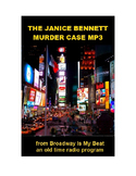 Radio Show mp3 - The Janice Bennett Murder Case