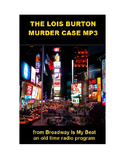Radio Show mp3 - The Lois Burton Murder Case