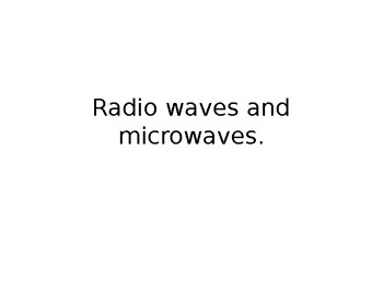 Radio Waves and Micro Waves