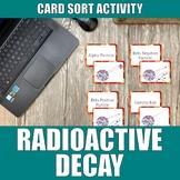 Radioactive Decay Card Sort Activity