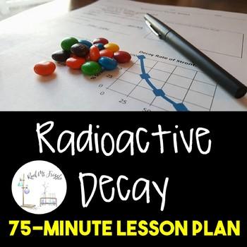 Radioactive Decay Worksheet and Activity