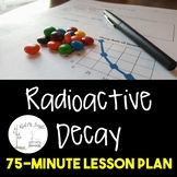 Radioactive Decay Lesson Plan