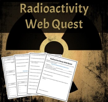 Key webquest answer radioactive elements Radioactive Decay