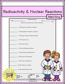 Radioactivity and Nuclear Reactions Matching