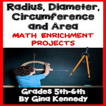 Radius, Diameter, Circumference,Area Enrichment Math Projects