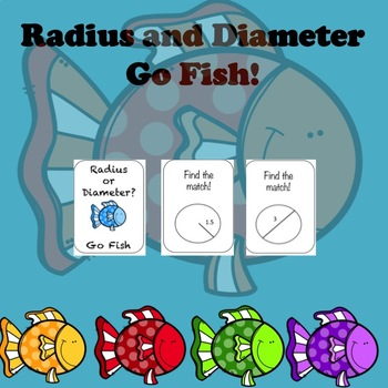 Radius and Diameter Go Fish