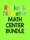 Radius and Diameter Math Center Bundle