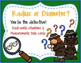 Radius vs. Diameter Situation Sort Cards!
