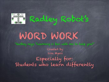 Radley Robot Word Work Spelling and Phonics Practice Differentiated