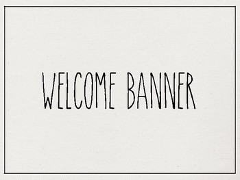 Rae Dunn Inspired Welcome Banner