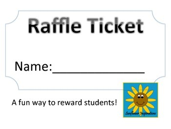 Raffle Tickets!  A fun way to reward students!