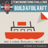 Foil Raft Building - Buoyancy STEM Lab