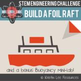 Foil Raft Building - Buoyancy STEM Lab